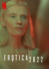 Search netflix Erotica 2022