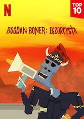 Search netflix Bogdan Boner: Egzorcysta